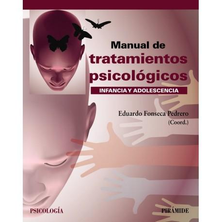 MANUAL DE TRATAMIENTOS PSICOLOGICOS. INFANCIA Y ADOLESCENCIA