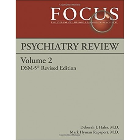 FOCUS PSYCHIATRY REVIEW DSM-5 REVISED EDITION VOLUME 2