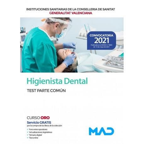 HIGIENISTA DENTAL DE LAS INSTITUCIONES SANITARIAS CONSELLERIA SANITAT COMUNIDAD VALENCIANA. TEST PARTE COMUN
