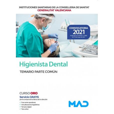 HIGIENISTA DENTAL DE LAS INSTITUCIONES SANITARIAS CONSELLERIA SANITAT COMUNIDAD VALENCIANA. TEMARIO PARTE COMUN