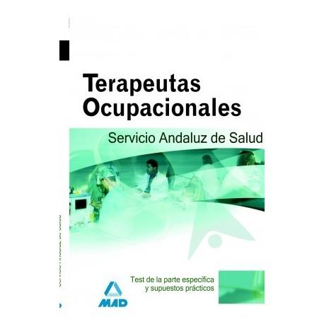 TERAPEUTAS OCUPACIONALES SAS. TEST PARTE ESPECIFICA Y SUPUESTOS PRACTICOS