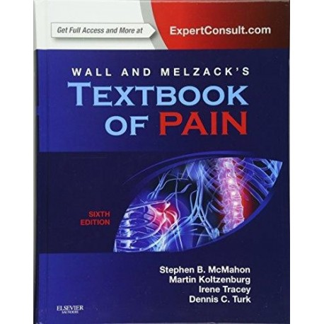 WALL & MELZACK S TEXTBOOK OF PAIN, 6 EDITION