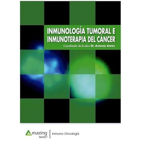 INMUNOLOGIA TUMORAL E INMUNOTERAPIA DEL CANCER