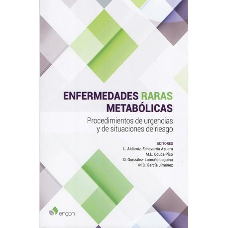 ENFERMEDADES RARAS METABOLICAS. PROCEDIMIENTOS DE URGENCIAS Y DE SITUACIONES DE RIESGO