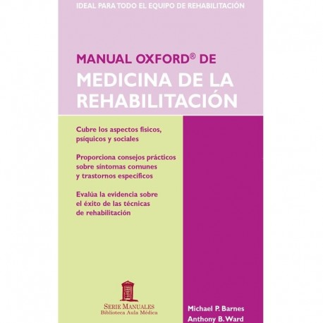 MANUAL OXFORD DE MEDICINA DE LA REHABILITACION