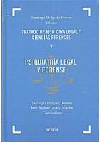TRATADO DE MEDICINA LEGAL Y CIENCIAS FORENSES, TOMO V: PSIQUIATRIA LEGAL Y FORENSE