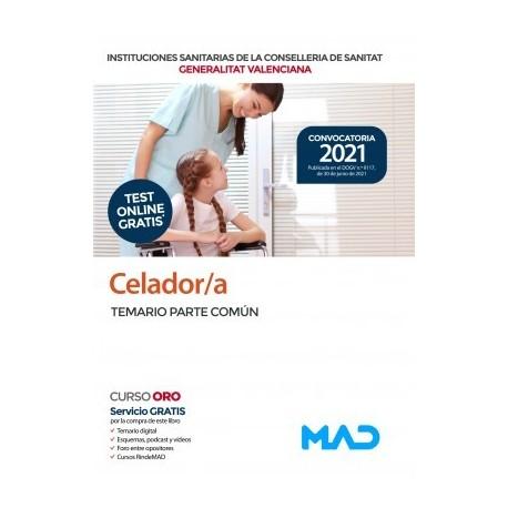 CELADOR/A INSTITUCIONES SANITARIAS CONSELLERIA SANITAT COMUNIDAD VALENCIANA. TEMARIO PARTE COMUN