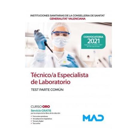 TECNICO/A ESPECIALISTA DE LABORATORIO DE LAS INSTITUCIONES CONSELLERIA SANITAT COMUNIDAD VALENCIANA. TEST TEMARIO COMUN