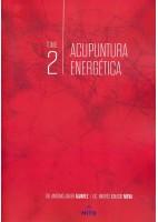 ACUPUNTURA ENERGETICA. TOMO 2