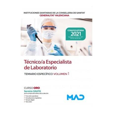 TECNICO/A ESPECIALISTA DE LABORATORIO DE LAS INSTITUCIONES CONSELLERIA SANITAT COMUNIDAD VALENCIANA. TEMARIO ESPECIFICO VOLUMEN 1