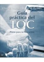 GUIA PRACTICA DEL TOC. PISTAS PARA SU LIBERACION