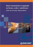 INTERVENCIONISMO ECOGUIADO EN BRAZO, CODO Y ANTEBRAZO
