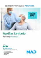 AUXILIAR SANITARIO DIPUTACION DE ALICANTE. TEMARIO VOLUMEN 1