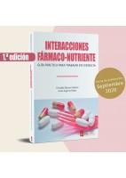 INTERACCIONES FARMACO-NUTRIENTE. GUIA PRACTICA PARA TRABAJAR EN CONSULTA