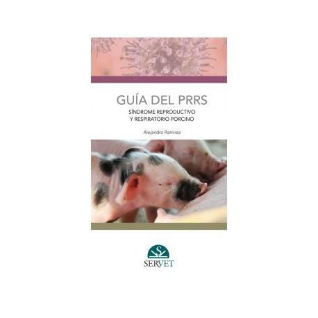 GUIA DEL PRRS. SINDROME REPRODUCTIVO Y RESPIRATORIO PORCINO