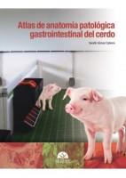 ATLAS DE ANATOMIA PATOLOGICA GASTROINTESTINAL DEL CERDO