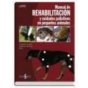 MANUAL DE REHABILITACION Y CUIDADOS PALIATIVOS EN PEQUEÑOS ANIMALES (BSAVA)