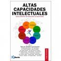 ALTAS CAPACIDADES INTELECTUALES. GUIA PRACTICA DE ATENCION AL ALUMNADO