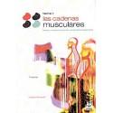 LAS CADENAS MUSCULARES, TOMO 1. TRONCO, COLUMNA CERVICAL Y MIEMBROS SUPERIORES