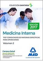 MEDICINA INTERNA. TEST COMENTADOS DE MATERIAS ESPECIFICAS PARA OPOSICIONES. VOLUMEN 2