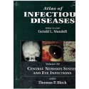 ATLAS OF INFECTIOUS DISEASES (VOLUMEIII) CENTRAL NERVOUS SYSTEM AND EYE INFECTIONS