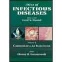 ATLAS OF INFECTIOUS DISEASES (VOLUME X) CARDIOVASCULAR INFECTIONS