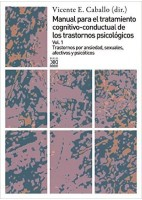 MANUAL PARA EL TRATAMIENTO COGNITIVO-CONDUCTAL DE LOS TRASTORNOS PSICOLÓGICOS (VOL.1)