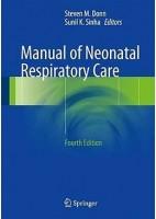MANUAL OF NEONATAL RESPITARORY CARE