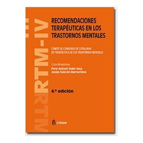 RTM-IV. RECOMENDACIONES TERAPEUTICAS EN LOS TRASTORNOS MENTALES