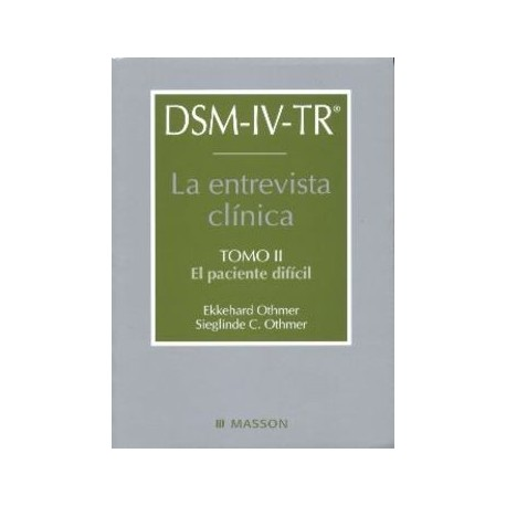 DSM-IV LA ENTREVISTA CLINICA (VOL.2) PACIENTE DIFICIL