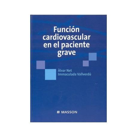 FUNCION CARDIOVASCULAR EN EL PACIENTE GRAVE