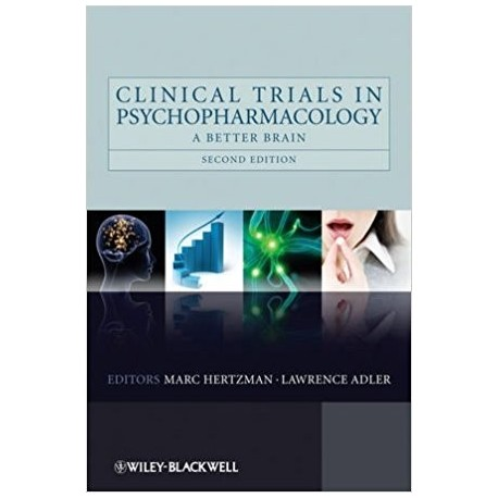 CLINICAL TRIALS IN PSYCHOPHARMACOLOGY: A BETTER BRAIN