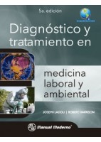 DIAGNOSTICO Y TRATAMIENTO EN MEDICINA LABORAL Y AMBIENTAL