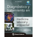 DIAGNOSTICO Y TRATAMIENTO EN MEDICINA LABORAL Y AMBIENTAL