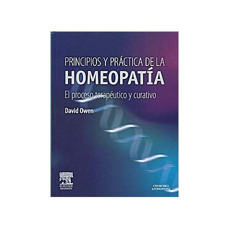 PRINCIPIOS Y PRACTICA DE LA HOMEOPATIA. EL PROCESO TERAPEUTICO Y CURATIVO