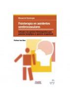 FISIOTERAPIA EN ACCIDENTES CEREBROVASCULARES: EFOCADO A LOS EJERC ICIOS FISITERAPEUTICOS PARA PACIENTES HEMIPLEJICOS