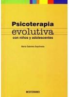 PSICOTERAPIA EVOLUTIVA CON NIÑOS Y ADOLESCENTES