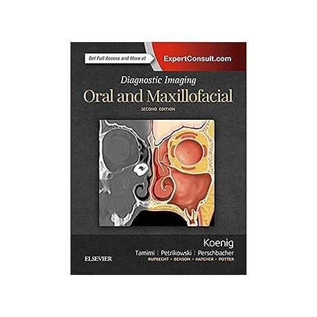 DIAGNOSTIC IMAGING. ORAL AND MAXILLOFACIAL (PRINT AND ONLINE)