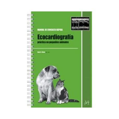 ECOCARDIOGRAFIA PRACTICA EN PEQUEÑOS ANIMALES
