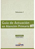 GUIA DE ACTUACION EN ATENCION PRIMARIA (2 VOL.)+CD-ROM