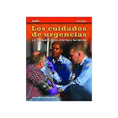 LOS CUIDADOS DE URGENCIAS Y EL TRANSPORTE DE LOS ENFERMOS Y LOS HERIDOS