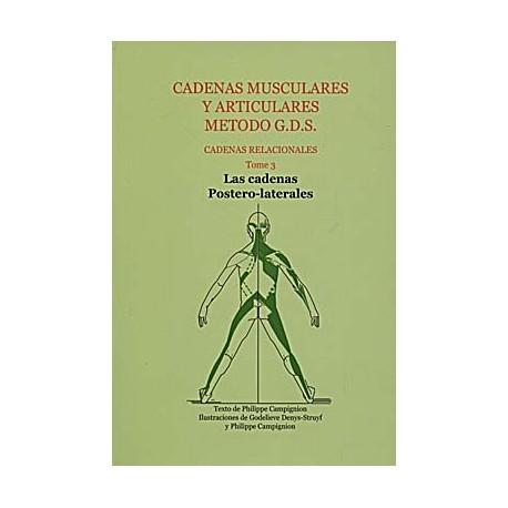 CADENAS MUSCULARES Y ARTICULARES METODOS G.D.S. TOMO 3 LAS CADENAS POSTERO-LATERALES