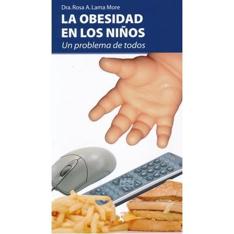 LA OBESIDAD EN LOS NIÑOS. UN PROBLEMA DE TODOS