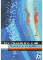 FISIOTERAPIA PARA LA ESCOLIOSIS BASADA EN EL DIAGNOSTICO