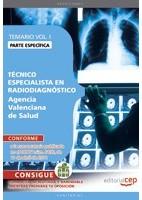 TECNICO ESPECIALISTA EN RADIODIAGNOSTICO A.V.S. TEMARIO ESPECIFICO VOL.1