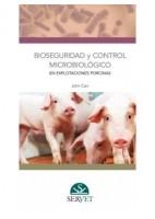 BIOSEGURIDAD Y CONTROL MICROBIOLOGICO EN EXPLOTACIONES PORCINAS