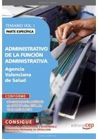 ADMINISTRATIVO DE LA FUNCION ADMINISTRATIVA A.V.S. TEMARIO ESPECIFICO VOL. 1
