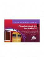 CLIMATIZACION DE LAS INSTALACIONES VOLUMEN II. SISTEMAS CON VENTILACION NATURAL Y FORZADA GUIAS PRACTICAS EN PRODUCCION PORCINA