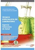 TECNICO ESPECIALISTA EN LABORATORIO A.V.S. SUPUESTOS PRACTICOS Y SIMULACROS DE EXAMEN