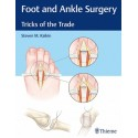 FOOT AND ANKLE SURGERY. TRICKS OF THE TRADE